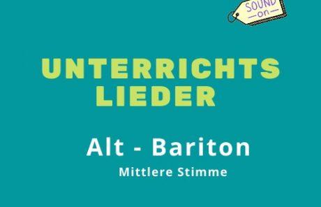 Unterrichtslieder Alt Bariton