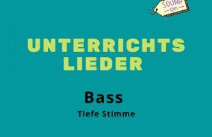 Unterrichtslieder An die Musik Bass